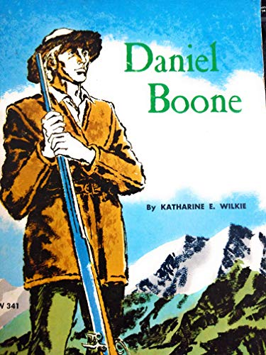 9780590306140: Daniel Boone;: Taming the wilds