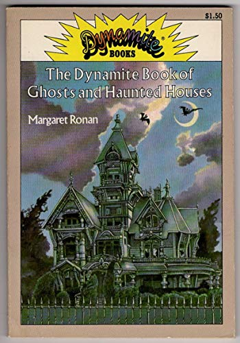 9780590306225: Dynamite Book of Ghosts and Haunted Houses