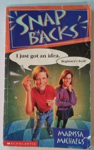 9780590306669: Snap backs