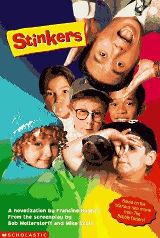 Stinkers: Scholastic Books; Francine Hughes