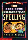 9780590306973: Scholastic Dictionary of Spelling