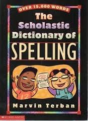 9780590306980: The Scholastic Dictionary of Spelling