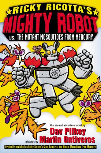 9780590307215: Ricky Ricotta's Mighty Robot Vs. the Mutant Mosquitoes from Mercury