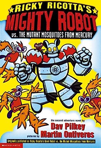 9780590307222: Ricky Ricotta's Mighty Robot Vs. the Mutant Mosquitoes from Mercury (Ricky Ricotta, No. 2)