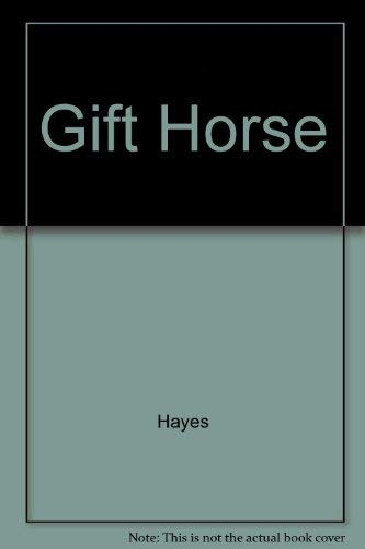 Gift Horse: Hayes
