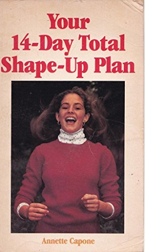 Your 14-Day Total Shape-Up Plan (A Wildfire Romance Extra)