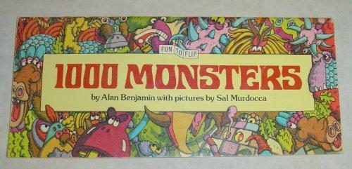 1000 Monsters ( Fun to Flip ): Benjamin, Alan