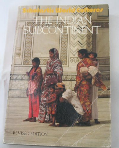 9780590309844: The Indian subcontinent (Scholastic world cultures)