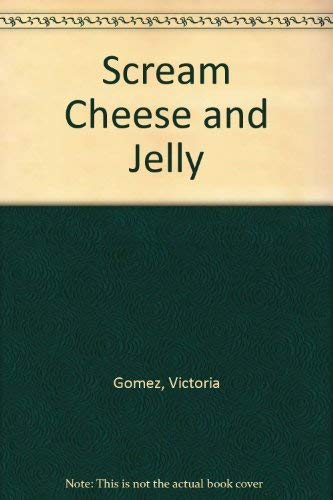 9780590312660: Scream Cheese and Jelly