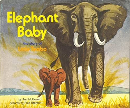 9780590312820: Elephant Baby, the Story of Little Tembo