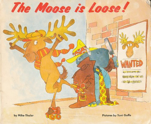 9780590312912: The Moose Is Loose