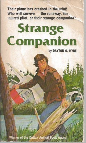 Strange companion: A story of survival (0590312979) by Dayton O Hyde