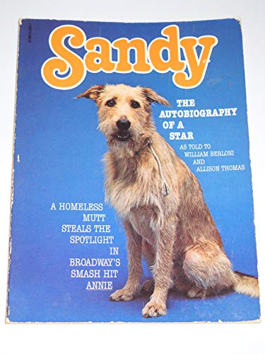 "9780590313032: Sandy, the Autobiography of a Star (from the smash ""Annie"")"