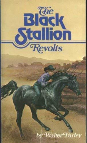 9780590313100: The Black Stallion Revolts