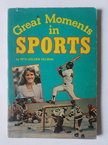 Great Moments in Sports: Gelman, Rita G.