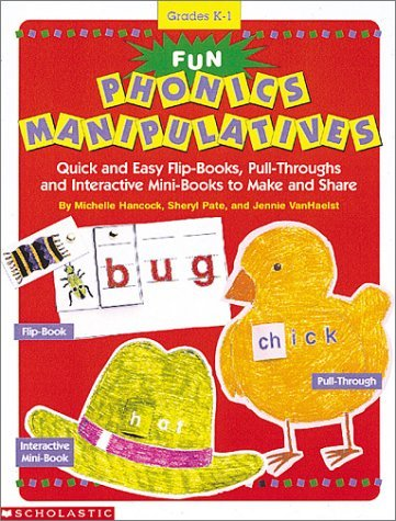 9780590314695: Fun Phonics Manipulatives: Quick and Easy Flip Books, Pull Throughs, and Interactive Mini-Books to Make and Share