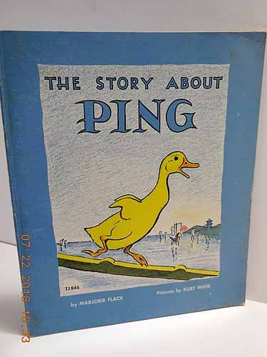 The Story About Ping: Flack, Marjorie