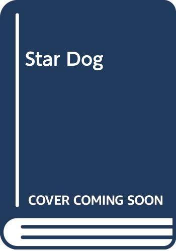 9780590317771: Star Dog