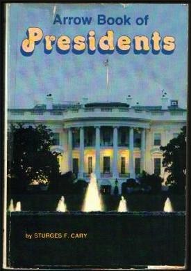 9780590318051: Arrow book of Presidents