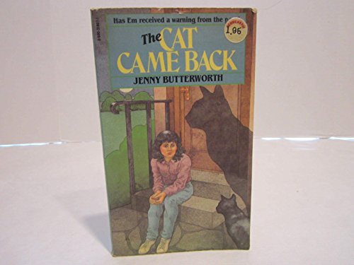 The Cat Came Back: Butterworth, Jenny