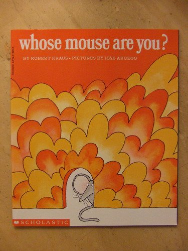 Whose Mouse Are You?: Robert KRAUS