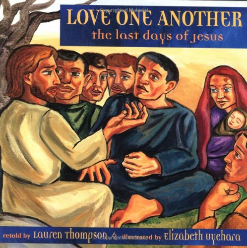 9780590318303: Love One Another: The Last Days Of Jesus