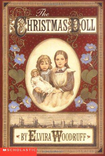 The Christmas Doll: Elvira Woodruff