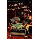 Yours Till Niagara Falls, Abby (9780590319577) by O'Connor, Jane