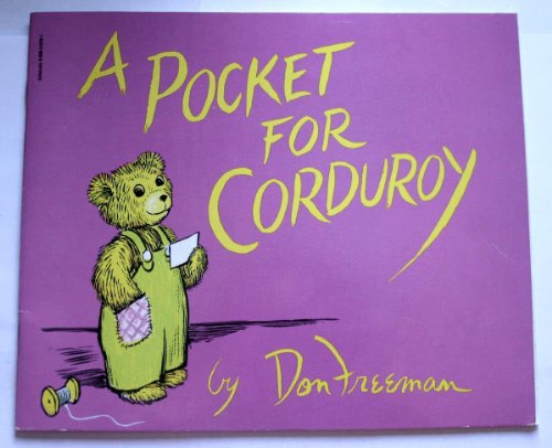 A Pocket for Corduroy: Freeman, Don