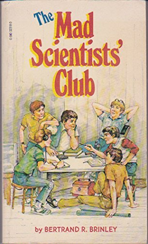 9780590323185: The Mad Scientists' Club