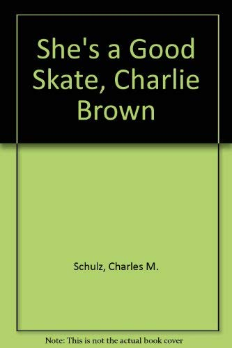9780590323291: She's a Good Skate, Charlie Brown