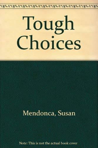9780590323413: Tough Choices