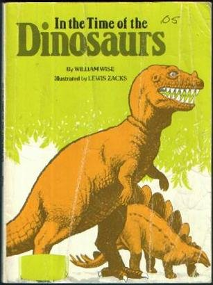 9780590323512: In the Time of the Dinosaurs