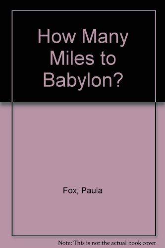 9780590323918: How Many Miles to Babylon?