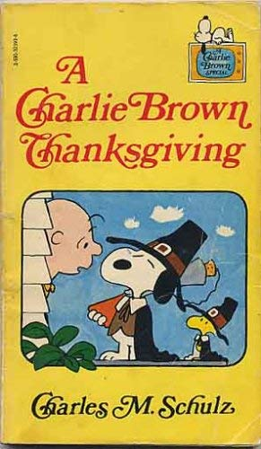 9780590323932: A Charlie Brown Thanksgiving