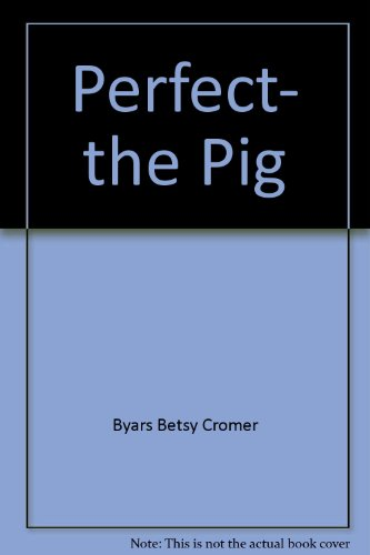 9780590324250: Perfect, the Pig