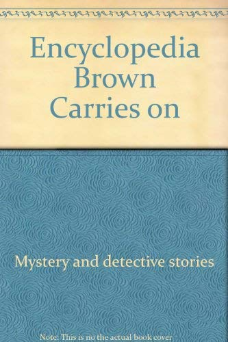 9780590324281: Encyclopedia Brown Carries on (Encyclopedia Brown (Paperback))