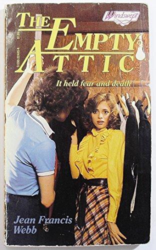 The Empty Attic (0590324454) by Webb, Jean Francis
