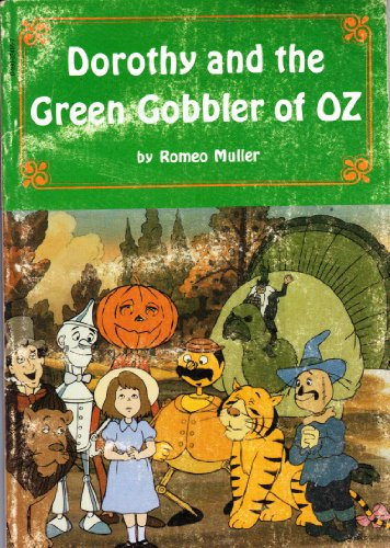 9780590324663: Dorothy and the Green Gobbler of Oz
