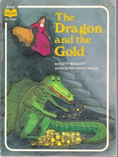 9780590324694: The Dragon and the Gold