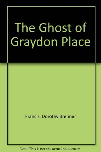 9780590325455: The Ghost of Graydon Place