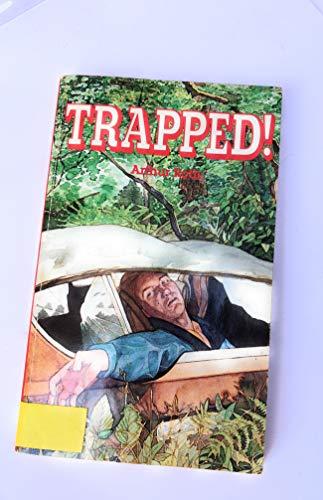 Trapped!: Arthur J. Roth