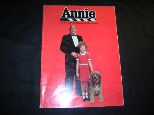 Annie: The Storybook based on the Movie