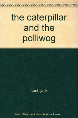 9780590327190: the caterpillar and the polliwog