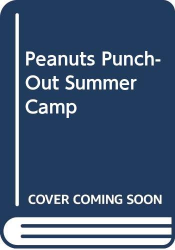 9780590327961: Peanuts Punch-Out Summer Camp