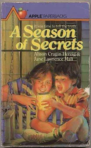 A Season of Secrets: Herzig, Alison Cragin; Mali, Jane Lawrence