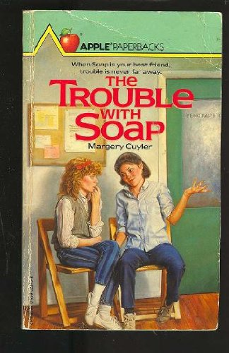 9780590328708: The Trouble with Soap