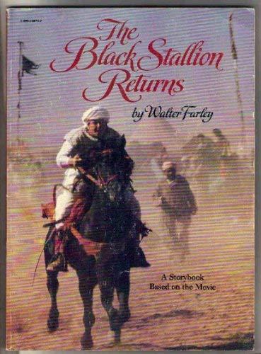 The Black Stallion Returns (Black Stallion (Paperback)): Farley, Walter