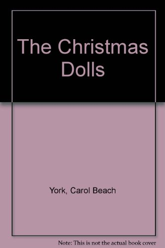 The Christmas Dolls: York, Carol Beach