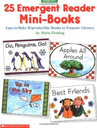 9780590330718: 25 Emergent Reader Mini-Books: Eas-To-Make Reproducible Books to Promote Literacy